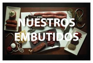 EMBUTIDOS CASEROS
